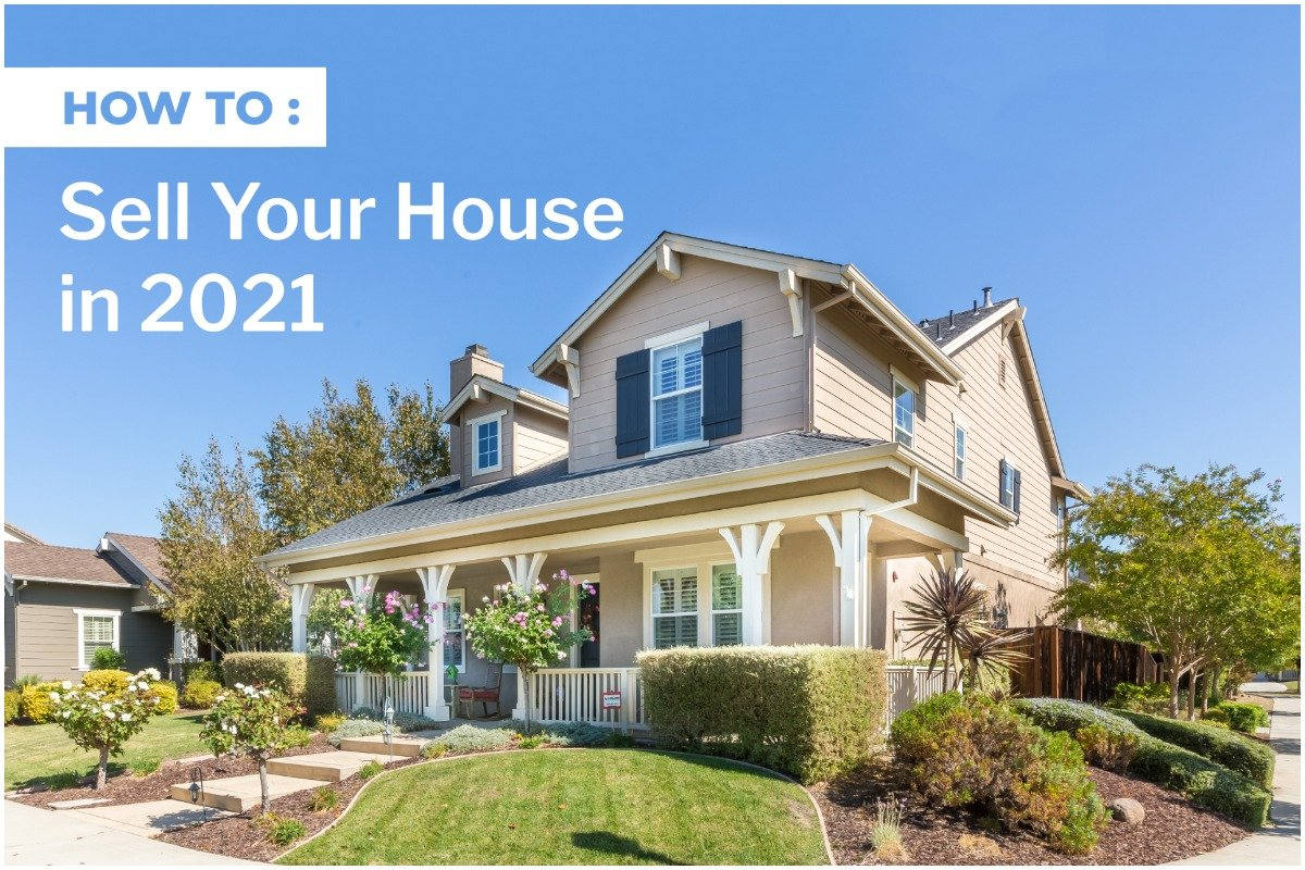 how to sell your house in 2021